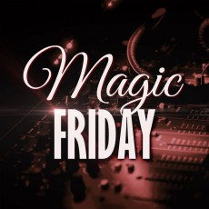 Magic Friday