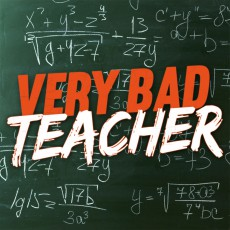 Very Bad Teacher